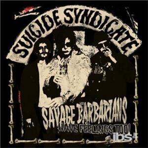Savage Barbarians - Vinile LP di Suicide Syndicate