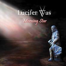 Morning Star (Coloured Vinyl) - Vinile LP di Lucifer Was