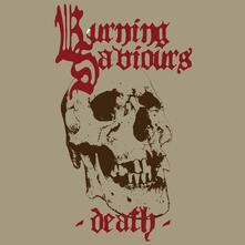 Death (Coloured Vinyl) - Vinile LP di Burning Saviours