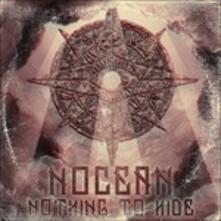 Nothing to Hide - Vinile LP di Nocean