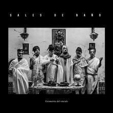 Geometria del vinculo - Vinile LP di Sales de Baño