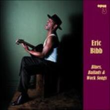 Blues, Ballads & Work - Vinile LP di Eric Bibb