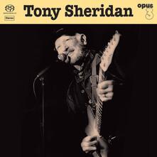 Tony Sheridan and Opus 3 Artists (180 gr.) - Vinile LP di Tony Sheridan