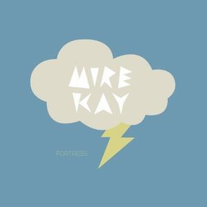 Mire Kay - Fortress - Vinile 10''