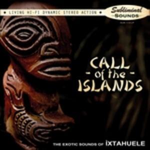 Call of the Islands - Vinile LP di Ixtahuele