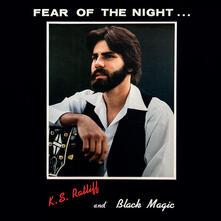Fear of the Night (Limited Edition) - Vinile LP di Black Magic,Kim Ratliff