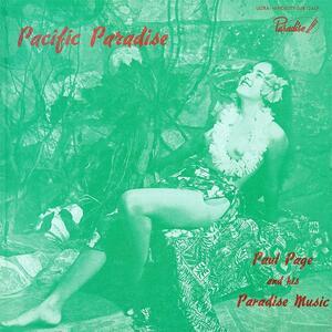 Pacific Paradise - Vinile LP di Paul Page