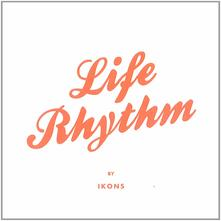 Life Rhythm (Limited Edition) - Vinile LP di Ikons