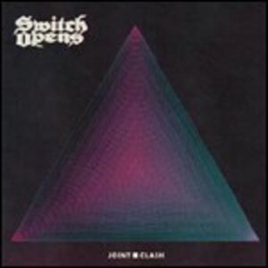 Joint Clash - Vinile LP di Switch Opens