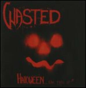 Halloween the Night of - Vinile LP di Wasted
