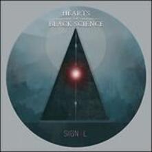 Signal - Vinile LP di Hearts of Black Science