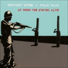 So Much For Staying Alive - Vinile LP di Kristofer Aström