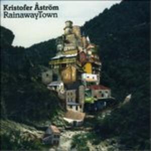 Rainaway Town - Vinile LP di Kristofer Aström