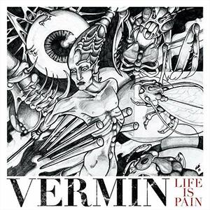 Life Is Pain - Vinile LP di Vermin