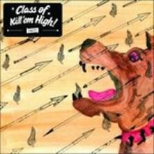 Class of Kill'em High - Vinile LP di Class of Kill'em High