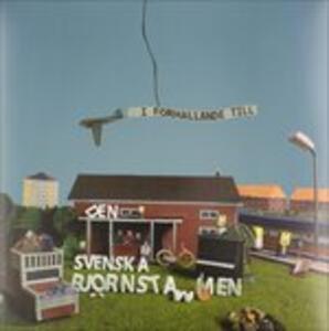 I Forhallande Till - Vinile LP di Den Svenska Björnstammen