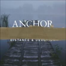 Distance & Devotion - Vinile LP di Anchor