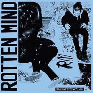 I'M Alone Even With You - Vinile LP di Rotten Mind