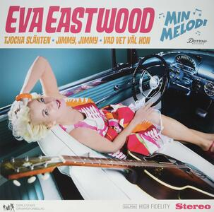 Min Melodi - Vinile LP di Eva Eastwood
