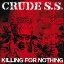 Killing for Nothing - Vinile LP di Crude SS