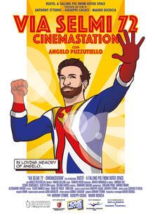 Via Selmi 22. Cinemastation (DVD) di Giuseppe Cacace,Mauro Diciocia,Anthony Ettorre - DVD