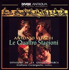 Le quattro stagioni - Vinile LP di Antonio Vivaldi,Giuliano Carmignola,Sonatori de la Gioiosa Marca