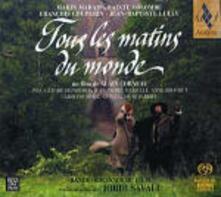 Tutte Le Mattine Del Mondo (Tous Les Matins Du Monde) (Colonna sonora) - SuperAudio CD ibrido di Jean-Baptiste Lully,Marin Marais,François Couperin,Sainte-Colombe,Jordi Savall