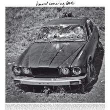 Hard Coming Love - Vinile LP di Hard Coming Love