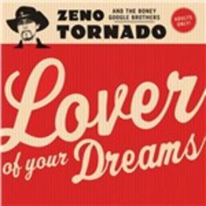 Lover of Your Dream - Vinile LP di Zeno Tornado