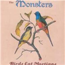 Birds Eat Martians - Vinile LP di Monsters