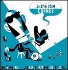 In the blue Corner - Vinile LP di King Automatic