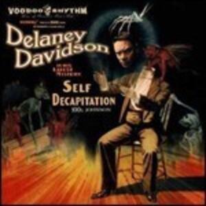 Self Decapitation - Vinile LP di Delaney Davidson