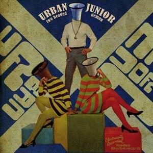 Two Headed Demon - Vinile LP di Urban Junior