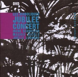 Diaboliques. Jubilee Concert - DVD