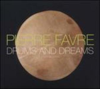 CD Drums and Dreams Pierre Favre