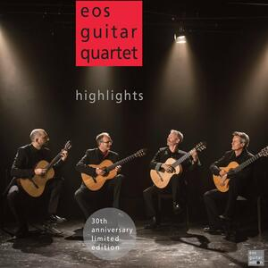 Highlights - Vinile LP di Eos Guitar Quartet