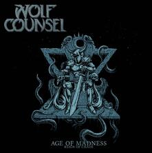 Age of Madness. Reign of - Vinile LP di Wolf Counsel