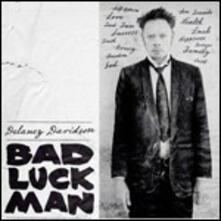 Bad Luck Man - Vinile LP di Delaney Davidson