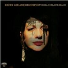 Hello Black Halo - Vinile LP + CD Audio di Bucky Lee