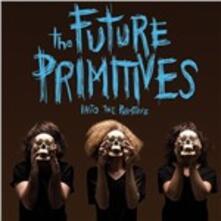Into the Primitive - Vinile LP di Future Primitives