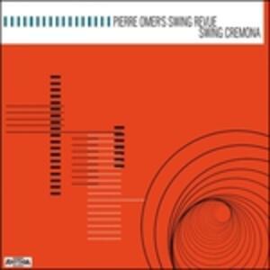 Swing Cremona - Vinile LP di Pierre Omer