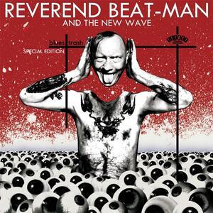Blues Trash - Vinile LP + CD Audio di New Wave,Reverend Beat-Man