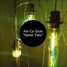 Speak Easy (+ Mp3 Download) - Vinile LP di Aie ca Gicle