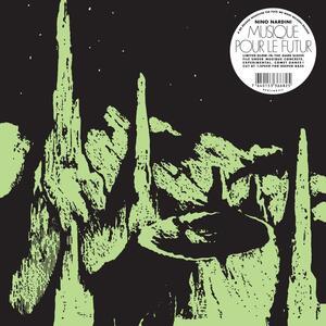 Musique pour le futur - Vinile LP di Nino Nardini