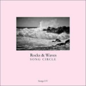 Songs I-V - Vinile LP di Rocks & Waves Song Circle