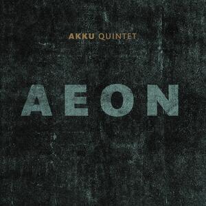 Aeon - Vinile LP di Akku Quintet