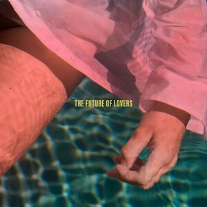 Future of Lovers - Vinile LP di Len Sander