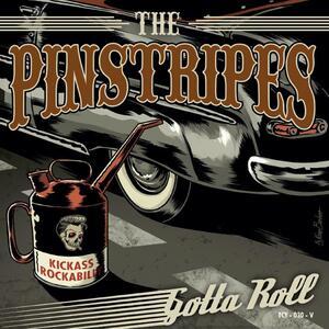 Gotta Roll - Vinile LP di Pinstripes