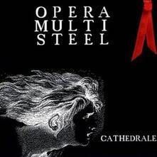 Cathedrale - Vinile LP di Opera Multi Steel