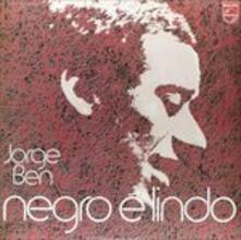 Negro è Lindo - Vinile LP di Jorge Ben